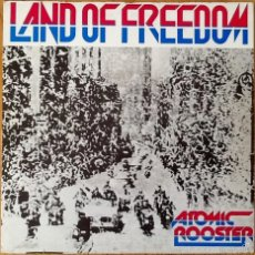 Discos de vinilo: ATOMIC ROOSTER : LAND OF FREEDOM [ESP 1983] 7'. Lote 58250038