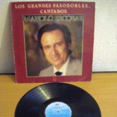 Discos de vinilo: MANOLO ESCOBAR - LOS GRANDES PASODOBLES... CANTADOS - BELTER 2-46.003. AÑO 1982. Lote 58259523