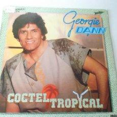 Discos de vinilo: GEORGIE DANN - COCTEL TROPICAL - 1984 RCA PROMOCIONAL. Lote 58263917
