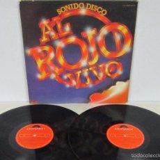 Discos de vinilo: SONIDO DISCO / AL ROJO VIVO - 2 LP - VERSIONES ORIGINALES DISCOTECA - POLYDOR 1979 SPAIN. Lote 133996223