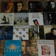 Discos de vinilo: LOTE DE SINGLES 15 SINGLES DE VICTOR MANUEL. Lote 58283923