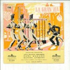 Discos de vinilo: LA GRAN VÍA. CHUECA, VALVERDE Y PÉREZ FERNÁNDEZ.. Lote 58288768