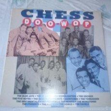 Discos de vinilo: CHESS DOO-WOP (ZAFIRO 1988). Lote 58288952