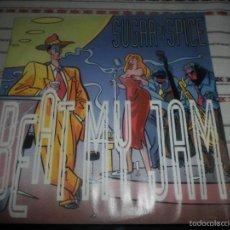 Discos de vinilo: SUGAR N SPICE BEAT MY JAM. Lote 58292880