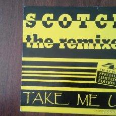 Discos de vinilo: SCOTCH-TAKE ME UP.THE REMIXES.MAXI. Lote 58297660