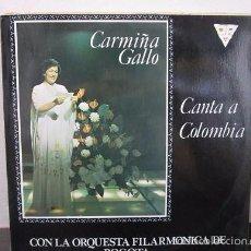 Discos de vinilo: CARMIÑA GALLO CANTA A COLOMBIA LP VINILO VINYL MUSICA D1 VG. Lote 58303559