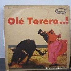 Discos de vinilo: OLE TORERO ORQUESTA TAURINA DE BARCELONA COLOMBIA LP VINILO D1 VG. Lote 58303632