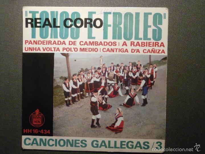 DISCO - VINILO - EP - TOXOS E FROLES - REAL CORO - CANCIONES GALLEGAS / 3 - HISPAVOX 1963 (Música - Discos de Vinilo - EPs - Flamenco, Canción española y Cuplé)