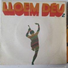 Discos de vinilo: LLOEM DEU 2 – EP 4 TEMAS -1970 – TIC / CONCENTRIC - JAUME ARNELLA - GRUP DE FOLK. Lote 58325839