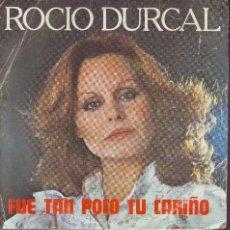 Discos de vinilo: ROCIO DURCAL .. SINGLE. Lote 58328098