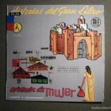 Discos de vinilo: HISTORIAS DEL GRAN LIBRO - CORAZÓN DE MUJER - 5 TTB-4037 - 1961 - LA BIBLIA AL ALCANCE DE TODOS. Lote 58330938