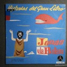 Discos de vinilo: HISTORIAS DEL GRAN LIBRO - JONAS Y LA BALLENA - 3 TTB-4026 - 1961 - LA BIBLIA AL ALCANCE DE TODOS. Lote 58330950