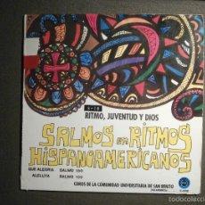 Discos de vinilo: DISCO - VINILO - EP - SALMOS Y RITMOS HISPANOAMERICANOS - MUSICA RELIGIOSA - SALMO 100, 150, 121. Lote 58330960