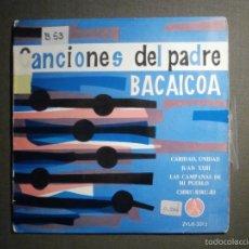 Discos de vinilo: DISCO - VINILO - EP - CANCIONES DEL PADRE BACAICOA - MUSICA RELIGIOSA - PAX 1963 - 2VHL-3015. Lote 58330980