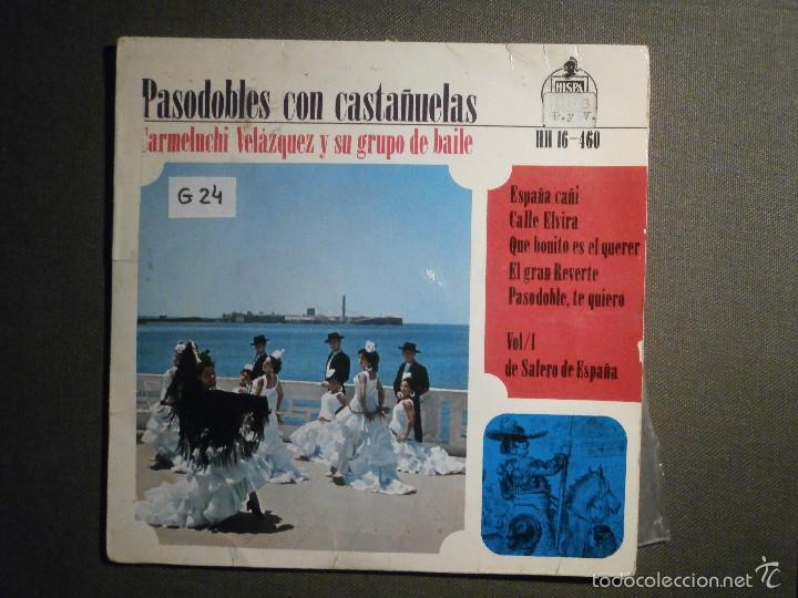 DISCO - VINILO - EP - PASODOBLES CON CASTAÑUELAS - CARMELUCHI VELAZQUEZ Y GRUPO DE BAILE (Música - Discos de Vinilo - EPs - Flamenco, Canción española y Cuplé)
