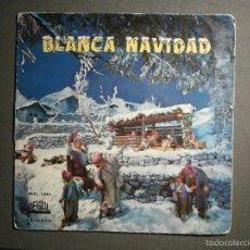 Discos de vinilo: DISCO - VINILO - EP - VILLANCICOS - BLANCA NAVIDAD - REGAL - 1958 - SEBL 7.065. Lote 58331024