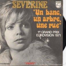 Discos de vinilo: SEVERINE - UN BANC,UNARBRE,UNA RUE - SINGLE. Lote 58341776