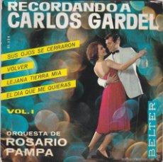 Discos de vinilo: ROSARIO PAMPA,RECORDANDO A CARLOS GARDEL VOL.1 DEL 64. Lote 58342505