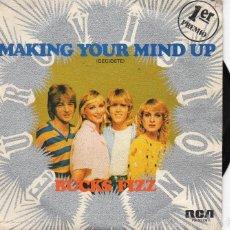 Discos de vinilo: BUCKS FIZZ - MAKING YOUR MIND UP - SINGLE. Lote 58348172