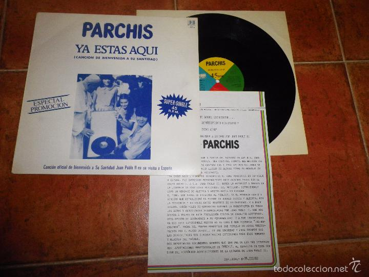 PARCHIS YA ESTAS AQUI CANCION DE BIENVENIDA A JUAN PABLO II MAXI SINGLE VINILO PROMO HOJA PRENSA (Música - Discos de Vinilo - Maxi Singles - Música Infantil)