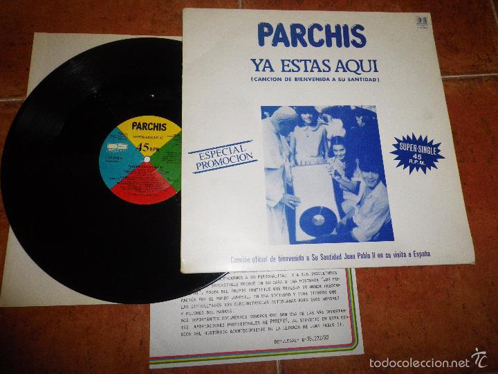 Discos de vinilo: PARCHIS Ya estas aqui Cancion de Bienvenida a JUAN PABLO II MAXI SINGLE VINILO PROMO HOJA PRENSA - Foto 2 - 58348267