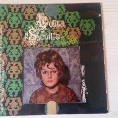Discos de vinilo: LOLITA SEVILLA . Lote 58354723