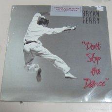 Discos de vinilo: DISCO. BRYAN FERRY. DON'T STOP THE DANCE. 1985. BUEN ESTADO. EG. Lote 58354948