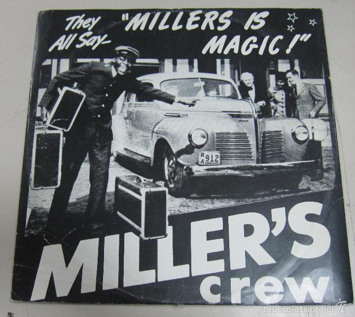 DISCO. MILLER'S CREW. THEY ALL SAY MILLERS IS MAGIC. BUEN ESTADO. SIB-TRYCK AB NORSBORG (Música - Discos - LP Vinilo - Pop - Rock Internacional de los 90 a la actualidad)