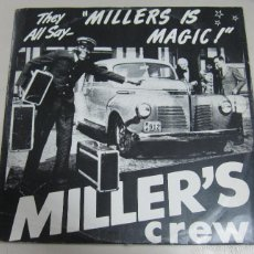 Discos de vinilo: DISCO. MILLER'S CREW. THEY ALL SAY MILLERS IS MAGIC. BUEN ESTADO. SIB-TRYCK AB NORSBORG. Lote 58357406
