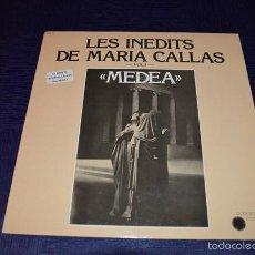 Discos de vinilo: MARIA CALLAS - LES INEDITS DE MARIA CALLAS - MEDEA. Lote 58357438