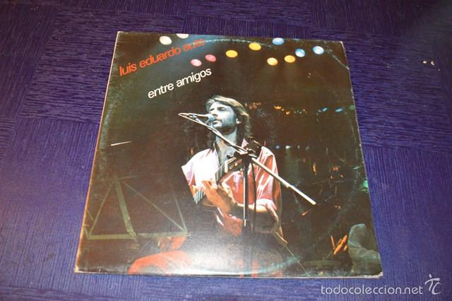 LUIS EDUARDO AUTE -ENTRE AMIGOS (Música - Discos - Singles Vinilo - Cantautores Españoles)