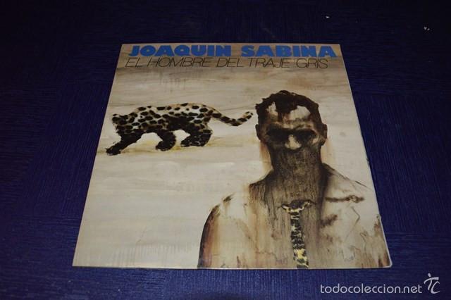 JOAQUIN SABINA - EL HOMBRE DEL TRAJE GRIS (Música - Discos - Singles Vinilo - Cantautores Españoles)