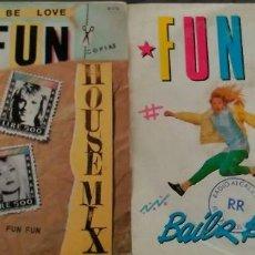 Discos de vinilo: LOTE DE 2 SINGLES FUN FUN . Lote 58369648