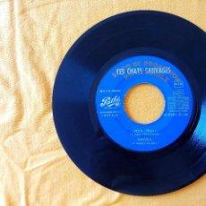 Discos de vinilo: CHATS SAUVAGES, LES - SEUL + ERICKA JOLIE FILLE ROUTE (PATHE 1964) SINGLE EP PROMOCIONAL ESPAÑA. Lote 58376698