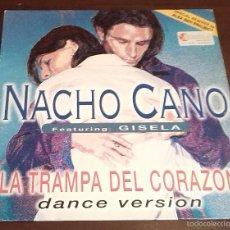 Discos de vinilo: NACHO CANO - LA TRAMPA DEL CORAZON - MAXI SINGLE.12. Lote 58385898