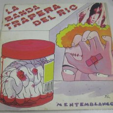 Discos de vinilo: LP. LA BANDA TRAPERA DEL RIO. MENTEMBLANCO. MUNSTER RECORDS, MADRID.. Lote 58388758