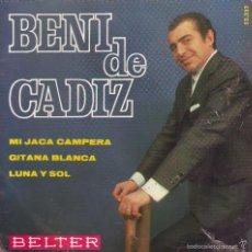 Discos de vinilo: BENI DE CADIZ -- SINGLE EP. Lote 58389880