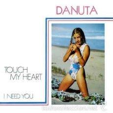 Discos de vinilo: DANUTA - TOUCH MY HEART - KEY RECORDS INT. - KRI-035 SPAIN. Lote 62636250