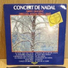 Discos de vinilo: CONCERT DE NADAL. ORFEÓ GRACIENC / ANTONI PÉREZ I SIMÓ. LP / BELTER-1974 / MBC.***/***. Lote 58398975