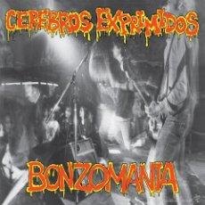 Discos de vinilo: LP CEREBROS EXPRIMIDOS BONZOMANIA PUNK VINILO . Lote 114863743