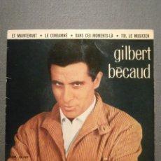 Discos de vinilo: DISCO - VINILO - EP - GILBERT BECAUD - ET MAINTENANT + 3 - LA VOZ DE SU AMO - 1962. Lote 58409926
