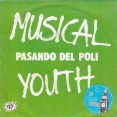 Discos de vinilo: MUSICAL YOUTH,PASS THE DUTCHIE(PASANDO DEL POLI)DEL 82. Lote 58409999