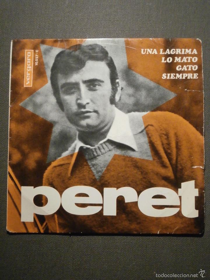 DISCO - VINILO - EP - PERET - UNA LAGRIMA - LO MATO - GATO - SIEMPRE - VERGARA - 1967 (Música - Discos de Vinilo - EPs - Flamenco, Canción española y Cuplé)