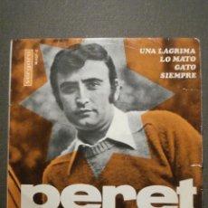 Discos de vinilo: DISCO - VINILO - EP - PERET - UNA LAGRIMA - LO MATO - GATO - SIEMPRE - VERGARA - 1967. Lote 58410617