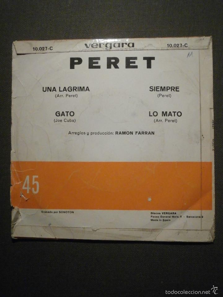 Discos de vinilo: DISCO - VINILO - EP - PERET - UNA LAGRIMA - LO MATO - GATO - SIEMPRE - VERGARA - 1967 - Foto 2 - 58410617