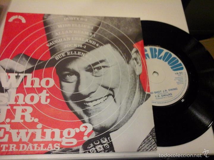 MUSICA SINGLE T. R. DALLAS WHO SHOT J. R. EWING OJC (Música - Discos - Singles Vinilo - Cantautores Extranjeros)