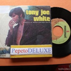 Discos de vinilo: TONI JOE WHITE SCRATCH MY BACK SINGLE SPAIN 1970 PDELUXE. Lote 58412459