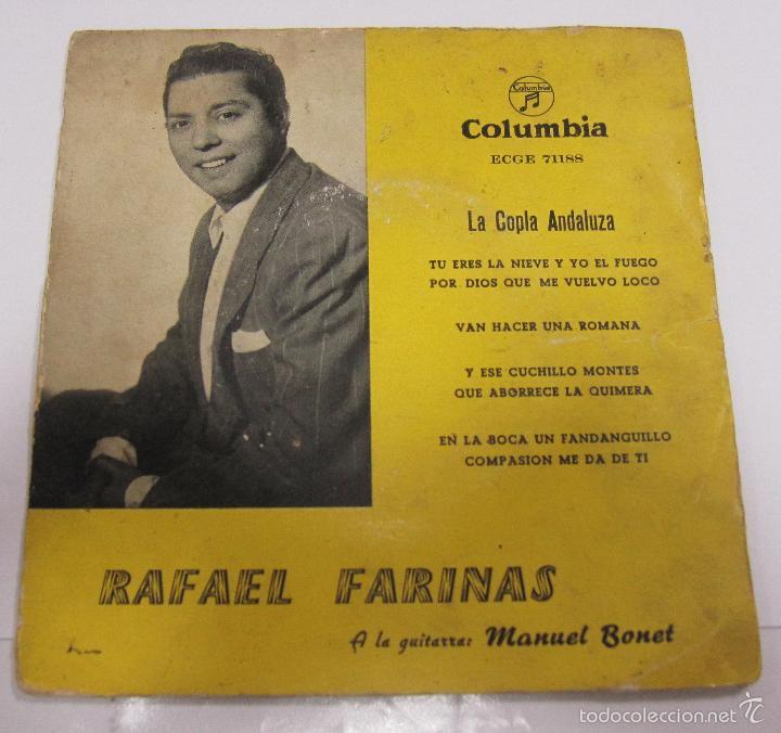 SINGLE. RAFAEL FARINAS. LA COPLA ANDALUZA. A LA GUITARRA MANUEL BONET. COLUMBIA (Música - Discos - Singles Vinilo - Flamenco, Canción española y Cuplé)