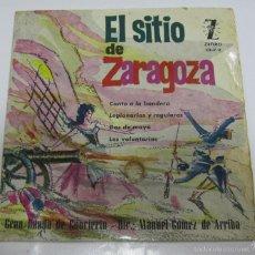 Discos de vinilo: SINGLE. EL SITIO DE ZARAGOZA. GRAN BANDA DE CONCIERTO. MADRID.. Lote 58421046