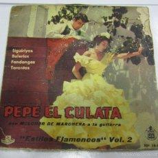Discos de vinilo: SINGLE. PEPE EL CULATA. ESTILOS FLAMENCOS. VOL.II. HISPAVOX HH 16 - 86. Lote 58422085